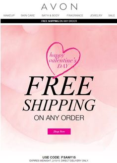 Get Avon free shipping on any order - use code: FSANY15 - exp: midnight February 15, 2015. Happy Valentine's Day from your Avon lady! http://eseagren.avonrepresentative.com #freeshipping #avon #valentinesday
