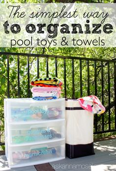 A simple and affordable way to organize outdoor pool toys and towels - Ask Anna