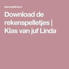 Download de rekenspelletjes   Klas van juf Linda