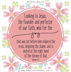 Joy Filled Life - Hebrews 12:2 Kindness Scripture, Scripture Cards, Bible Verses Quotes, Bible Scriptures, Godly Quotes, Jesus Quotes, Art Quotes, True Vine, Memory Verse