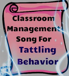 The best classroom management song for little tattlers! Teach this song and have a tattling-free year!