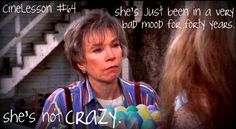 """She's not crazy, she's just been in a very bad mood for forty years"" steel magnolias 