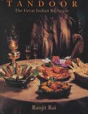 Tandoor by Ranjit Rai. 70 recipes from all sorts of meats to breads to be made in a tandoor.