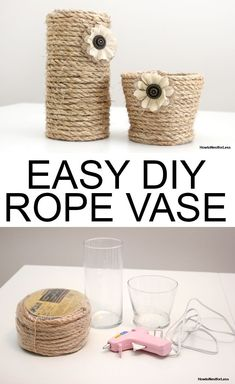 DIY Rope Vase Centerpiece. SUPER EASY beginner craft project!!