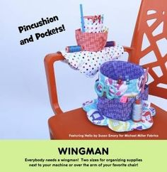 A Pop-Up Pattern. Everybody needs a wingman! Two sizes for organizing supplies next to your machine or over the arm of your favorite chair! Uses Spool Loops by the Fat Quarter Gypsy. Springs sold separately. Sizes: Mini: 11in D x 4-1/2in H Small: 11in D x 6in H  Springs: FQG131 or FQG121 Skill Level: Intermediate