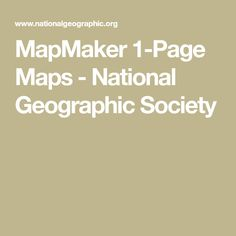 MapMaker 1-Page Maps - National Geographic Society