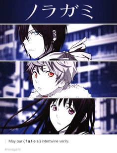 Noragami / Yato, Yukine, Hiyori / Officially one of my favorite anime Ever! Beautiful plot, Beautiful characters, beautiful animation! I'd heartily recommend it.
