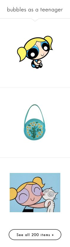 """""""bubbles as a teenager"""" by vintageenglishrose ❤ liked on Polyvore featuring powerpuff girls, cartoon, fillers, bubbles, backgrounds, bags, handbags, purses, handbags purses and hand bags"""
