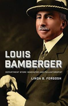 Louis Bamberger: Department Store Innovator and Philanthropist. This book is still being acquired by libraries in SAILS, but it is listed in the online catalog already. Place your hold now to get your name on the list!
