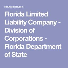 Florida Limited Liability Company - Division of Corporations - Florida Department of State