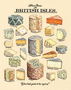British Artisan Cheeses by Kelly Hall. Much like our artisan cheddar produced by the oldest cheddar producers in the world - the Barber family. Artisan Cheese, Artisan Food, Cheese Drawing, British Cheese, French Cheese, Cheese Art, Cheese Shop, Classic Cake, Sustainable Food