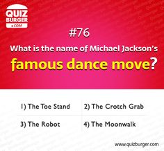 What is the name of Michael Jackson's famous dance move?