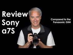 Sony a7S Review as it Compares to the Panasonic GH4