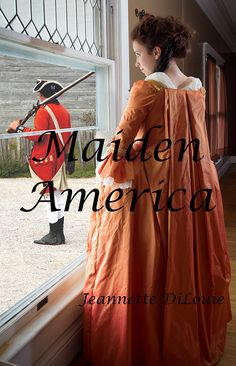 "Revolutionary War Novels:  A previous cover mock-up of ""Maiden America"" a novel of the Revolutionary War - the Battles of Trenton and Princeton"