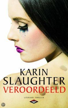 *Sprakeloos ...: Karin Slaughter – Veroordeeld