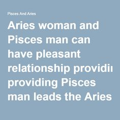 Pisces man dating aries woman