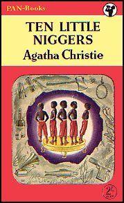 Agatha Christie  Ten Little Niggers  5.3. - 7.3.Het eerste boek dat ik ooit van haar las.