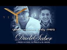 Duele Saber - Yelsid Ft. Andy Rivera
