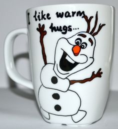 "The Frozen ""Olaf"" Coffee Mug - ""I Like Warm Hugs"" - Disney ""Frozen"" Movie inspired Gift - Hand Painted 10 oz Cup"