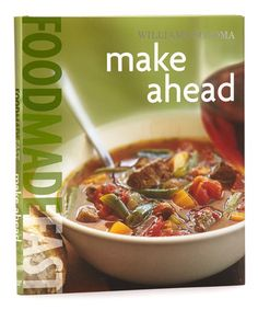 Take a look at this Food Made Fast: Make Ahead Hardcover by Williams-Sonoma on #zulily today!