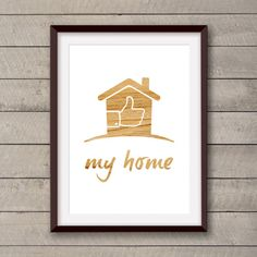 Like my home. Printable and decorative wall art. by Cartelmania
