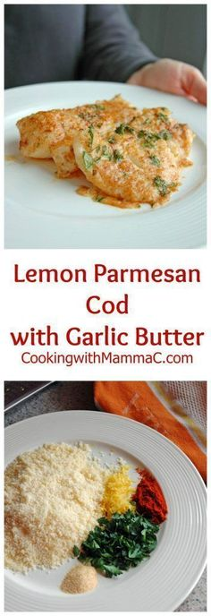 Lemon Parmesan Cod with Garlic Butter - gluten free and so good. Lemon Parmesan Cod with Garlic Butter - gluten free and so good it was featured by Huffington Post Canada! One of the most popular recipes on Cooking with Mamma C! Cod Fish Recipes, Seafood Recipes, Cooking Recipes, Healthy Recipes, Ketogenic Recipes, Recipes Dinner, Gluten Free Recipes Entree, Cheese Recipes, Easy Cod Recipes
