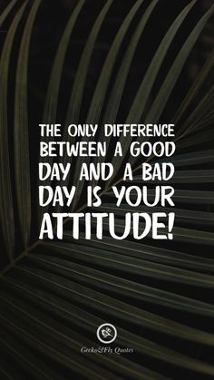 Inspirational And Motivational iPhone / Android HD Wallpapers Quotes The only difference between a good day and a bad day is your attitude!The only difference between a good day and a bad day is your attitude! Hd Wallpaper Quotes, Inspirational Quotes Wallpapers, Motivational Quotes Wallpaper, Motivational Quotes For Students, Motivational Quotes For Success, Inspiring Quotes, Wallpaper Designs, Quote Backgrounds, Mindfulness