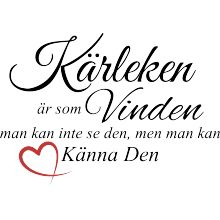 Kärleken är som vinden Just Love, Peace And Love, Best Quotes, Love Quotes, Wedding Poems, Motivational Quotes, Inspirational Quotes, Qoutes About Love, Romantic Quotes