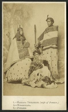 Tutapuiti Hariata (wife of Pomare), Wharepapa and Pomare