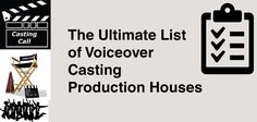 Excellent and helpful list of voice over casting production houses. Get work now. Use this list to get more work and build your contacts and networking.