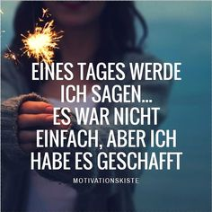 Es war nicht einfach, aber ich habe es geschafft… One day I will say …. It was not easy, but I did it – Be proud of your accomplishments and what you've achieved in your life – Motivation – Mindset Motivational Images, Inspirational Quotes, Deep Talks, School Motivation, Quotes And Notes, Life Advice, True Words, Positive Vibes, Cool Words