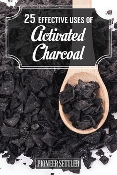 25 Effective Uses of Activated Charcoal | Self-sufficiency Ideas and Tips by Pioneer Settler http://pioneersettler.com/activated-charcoal-uses/