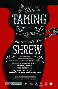 Catch The Taming of the Shrew at the Zilker Hillside Theatre from April 20-May 24. http://www.austintexas.gov/event/taming-shrew