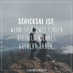 Visual Statements®️️️ Schicksal ist, wenn sich zwei finden, die sich niem… Visual Statements®️️️ Destiny is when two find themselves who have never searched. Sayings / Quotes / Quotes / Thinking / Destiny / Thoughts / Love Favorite Quotes, Best Quotes, Love Quotes, Funny Quotes, German Quotes, Motivational Quotes, Inspirational Quotes, Visual Statements, True Words