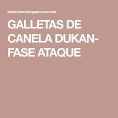 GALLETAS DE CANELA DUKAN- FASE ATAQUE Keto, Fitness, Diet Desserts, Sugar Free Recipes, Healthy Recipes, Eating Clean, Diets, Food Items, Keep Fit
