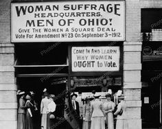 Woman Suffrage - Headquarters - Ohio - 1912 - Women - Voting Rights - Civil Rights - Equal Rights - Vote - Woman - Feminism - Historic - Art Women Right To Vote, Square Deal, Suffrage Movement, One Wave, Women In History, History Major, History Images, Local History, History Books
