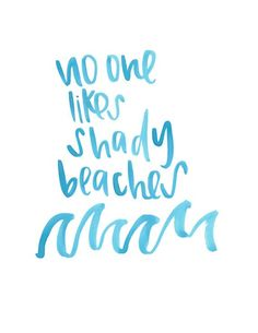 Shady Beaches Print No one likes a Shady Beach ;) Choose a size from the drop down bar and if you dont see the size you want please message