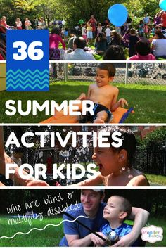 It can be hard to find appropriate and accessible activities for children with visual impairments in the summer. Here are 36 ideas to help you start planning your summer break!