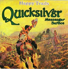 Rare & Vintage: Artist: Quicksilver Messenger Service Album: Happy Trails Year: 1969 (reissue Label: Capitol Style: Psychedelic Rock Genre: West Coast Rock Format: FLAC (separate) +CUE+LOG+COVERS Size: 264 Mb If the quintessential San Francisco. Lps, Happy Trails, Lp Cover, Cover Art, Vinyl Cover, Rock N Roll, Rock Album Covers, Who Do You Love, Pochette Album