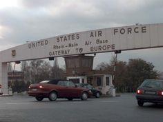 Rhein-Main Air Base, Germany.  My daughter was born in Weisbaden, Germany.