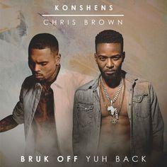 Konshens feat. Chris Brown - Bruk Off Yuh Back (Subkonshus Music / Empire)  #BrukOffYuhBack #BrukOffYuhBackRemix #chrisbrown #ChrisBrown #Empire #Konshens #Konshens #Remix #subkonshusmusic