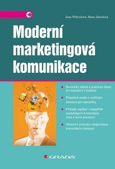 Moderní marketingová komunikace (Jana Přikrylová; Hana Jahodová) [CZ] Kniha