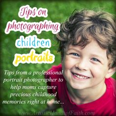 Photography Tips: Portraits of Children - One Artsy Mama