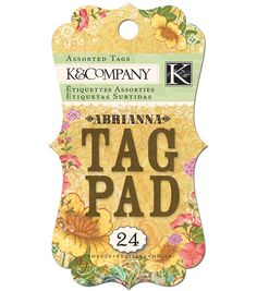 I use this set of tags often for Encouragement Jar labels - K&Company Abrianna Tag Pad