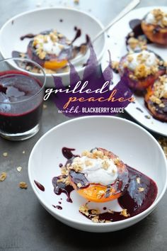 Grilled Peaches with Blackberry Sauce.