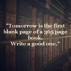 What's your story going to look like in the New Year? | Write Your Own Story | Inspiration | Quote of the Day | Words Of Wisdom