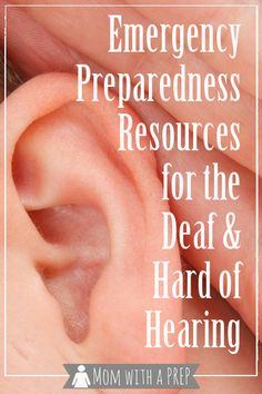 Emergency Preparedness Resources for the Deaf  Hard of Hearing | Mom with a PREP