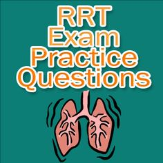 If you've ever considered becoming a respiratory therapist you'll need to prepare yourself early on for the RRT exam. Here are some free RRT exam practice questions to get you ready for the actual RRT exam. #rrt #respiratorytherapy