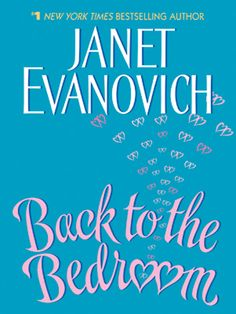Back to the Bedroom is the story of a young woman with the soul of a birthday cake living in a bran muffin house -- and a nice-looking guy with the substance of a bran muffin living in a birthday cake. They share some misadventures, some romantic moments, some misunderstandings, and ultimately they turn into wedding cake...cute book!