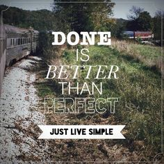 Perfect just doesn't really exist, does it? Action is better than perfectionism.  http://www.jameslcarey.com